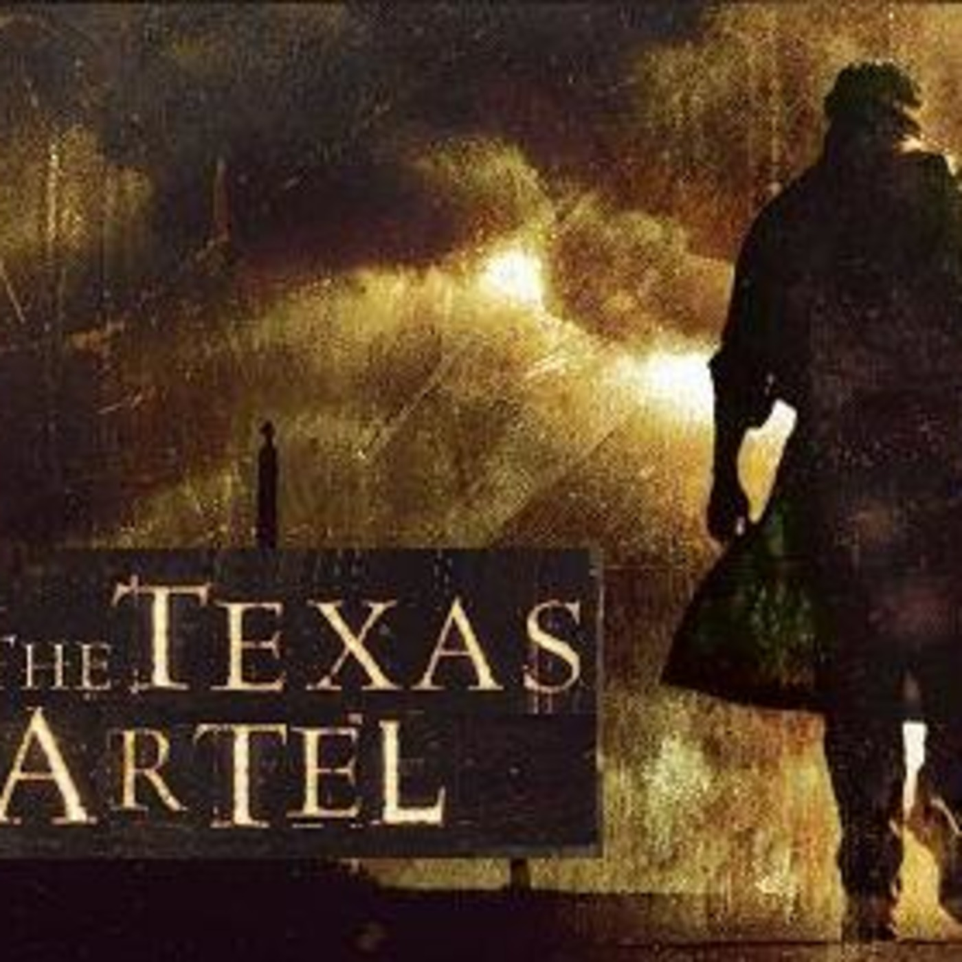 El Cartel  De Texas' Podcast