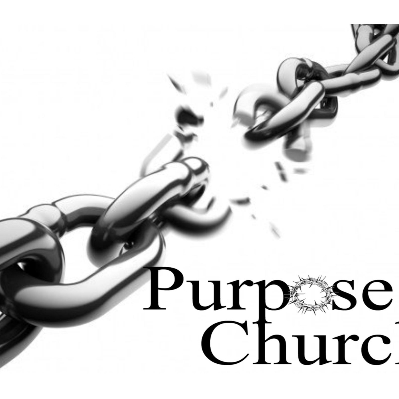 Purpose Church  Podcast