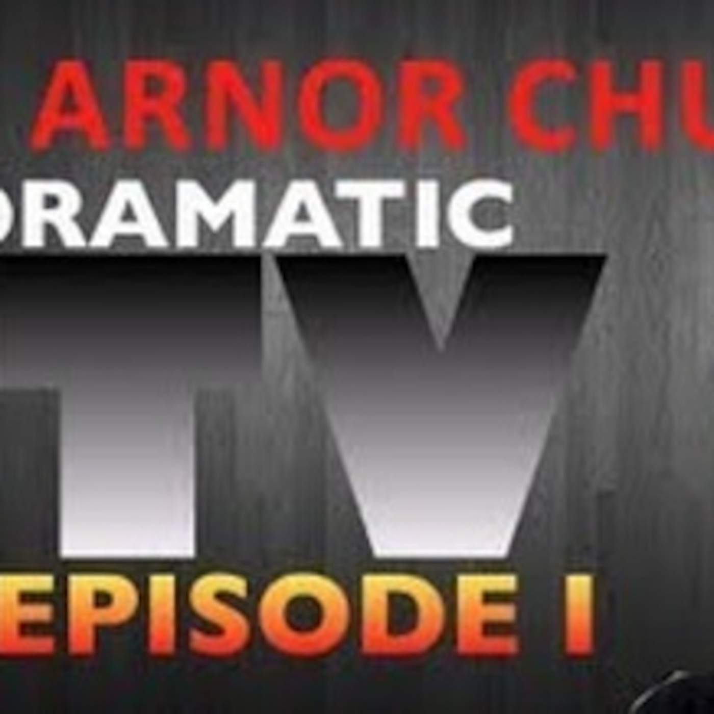 Arnor Chu's Dramatic TV