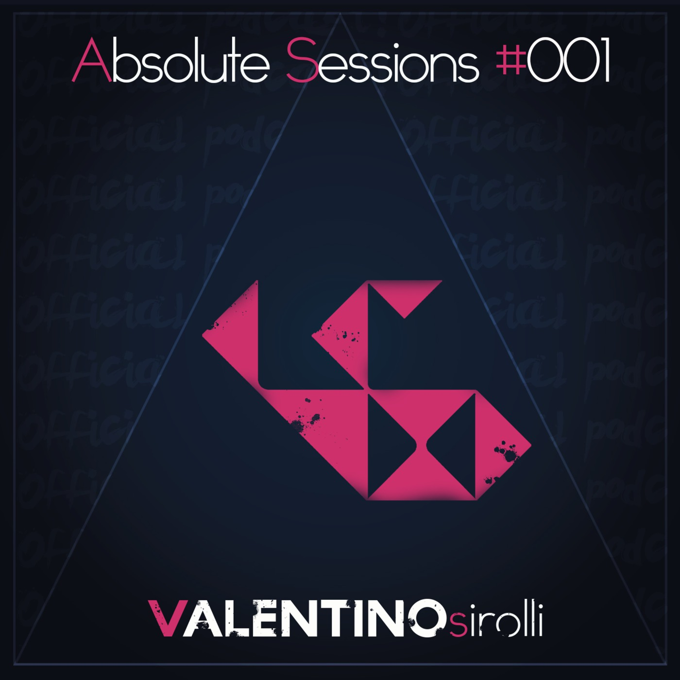 valentinosirolli absolutesession's Podcast