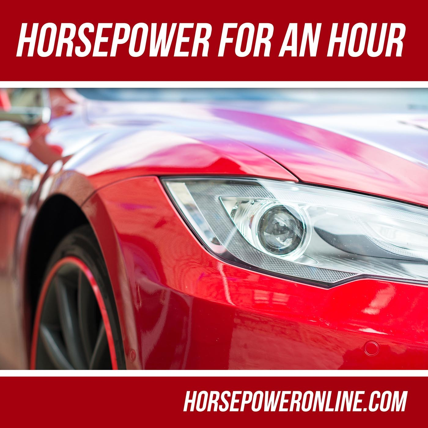 Horsepower for an Hour