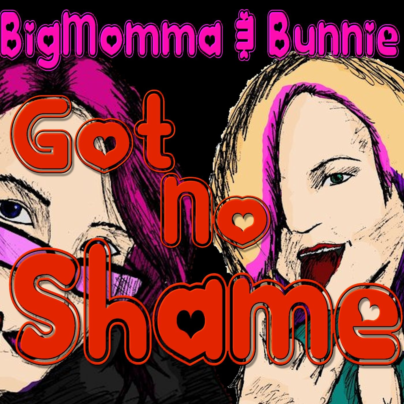 BigMomma & Bunnie Got No Shame