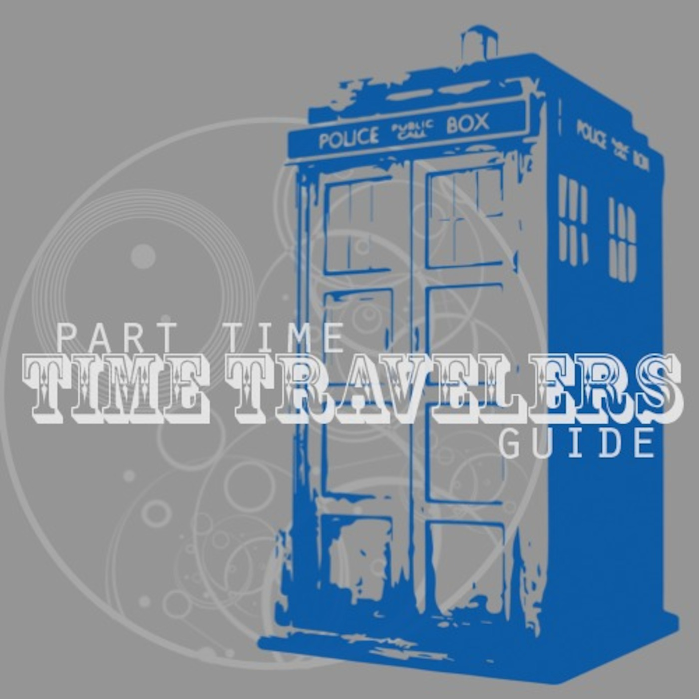 Part-Time Time Travelers Guide