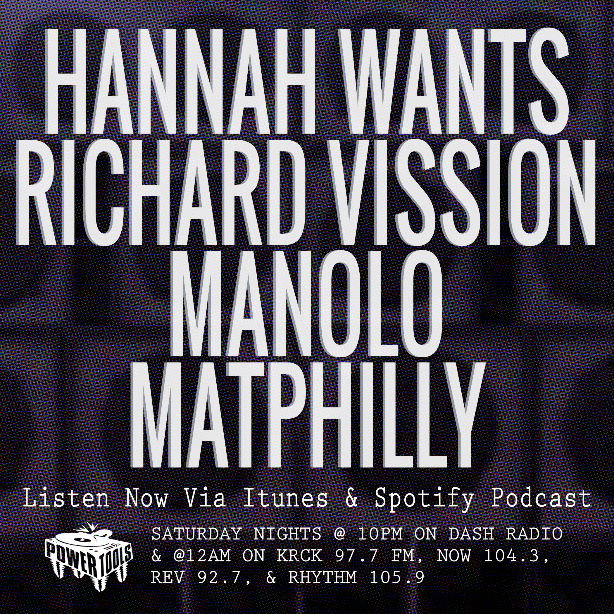 Episode 7-19-19 Ft: Hannah Wants, Richard Vission, Manolo