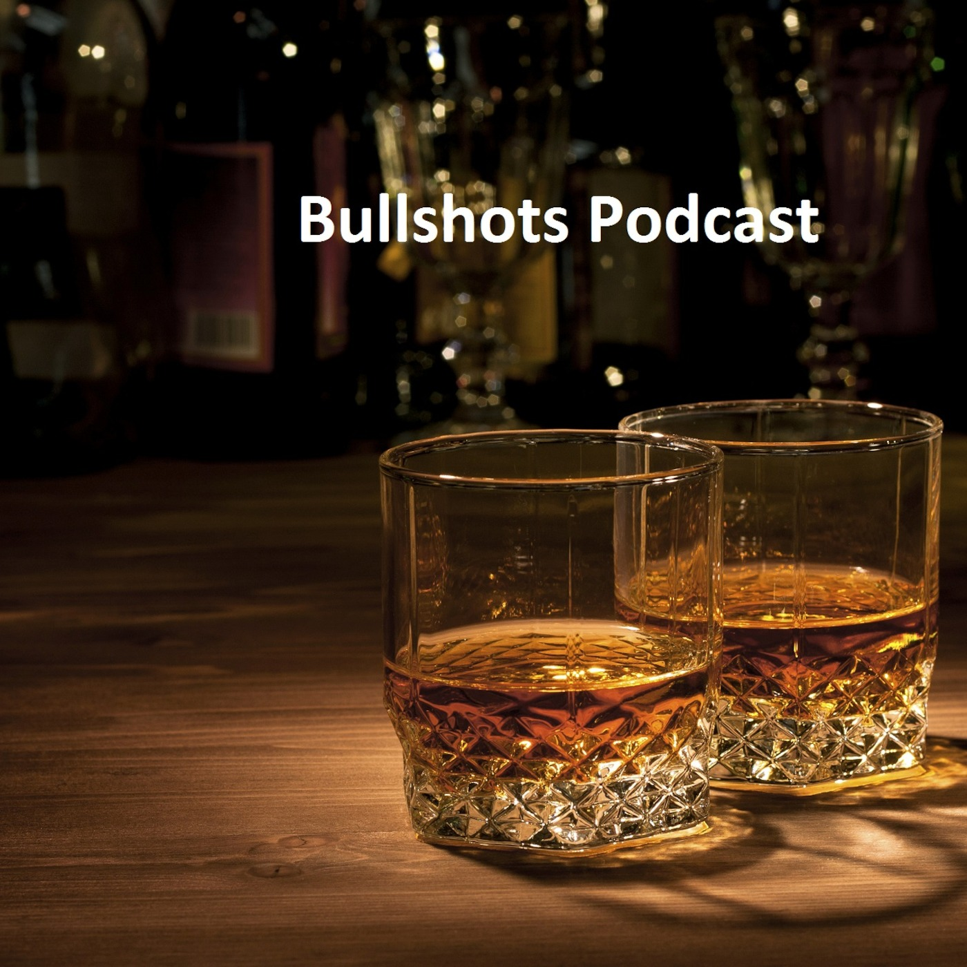 Bullshots Podcast
