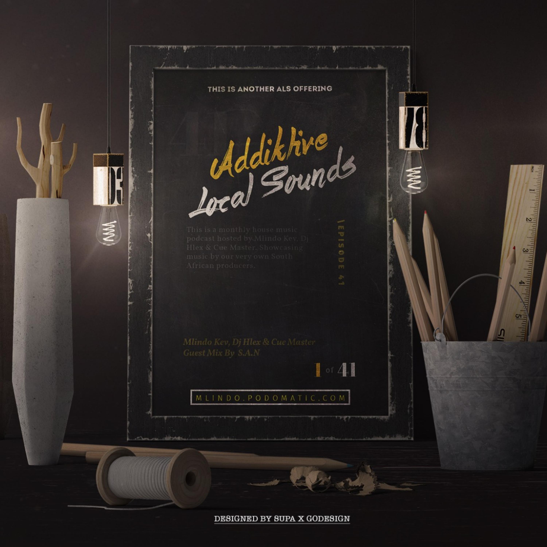 Addiktive Local Sounds 041-B (Mixed By Mlindo KeV) Addiktive