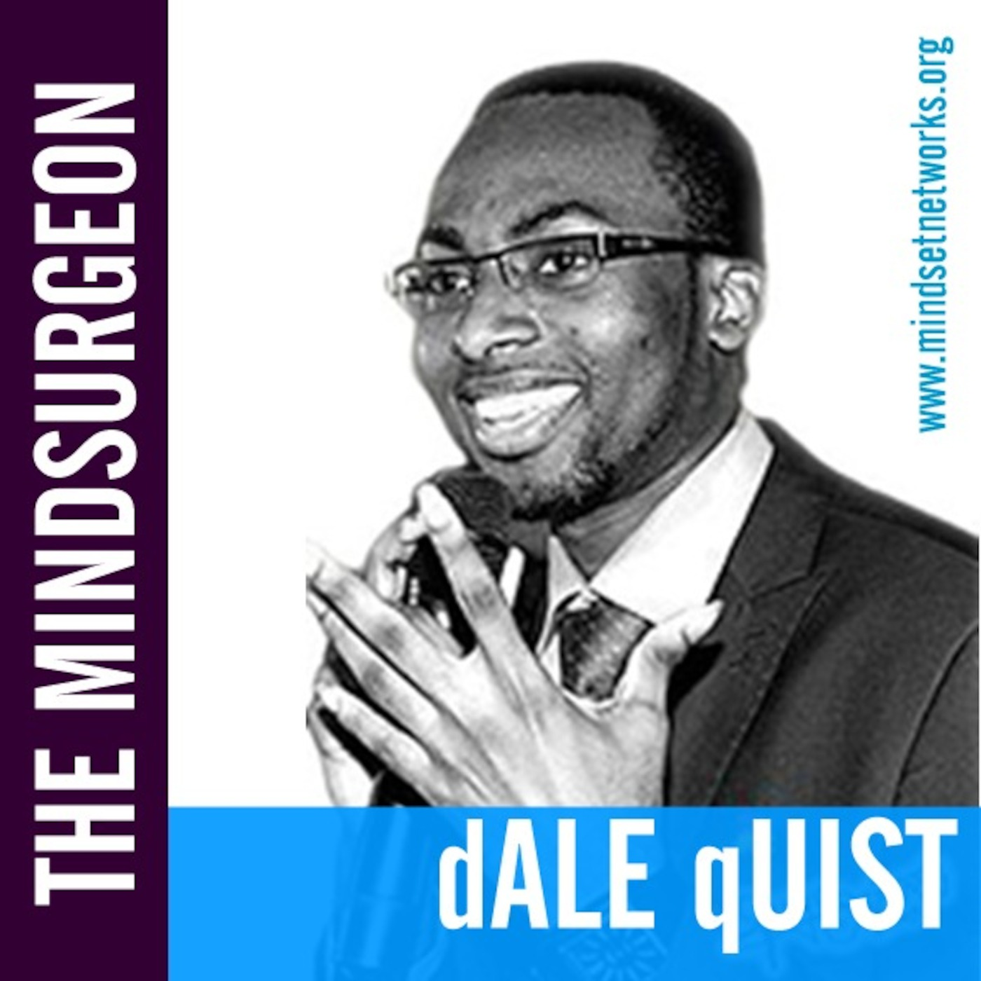 Dale Quist [The MindSurgeon]