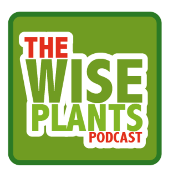 The Wise Plants podcast