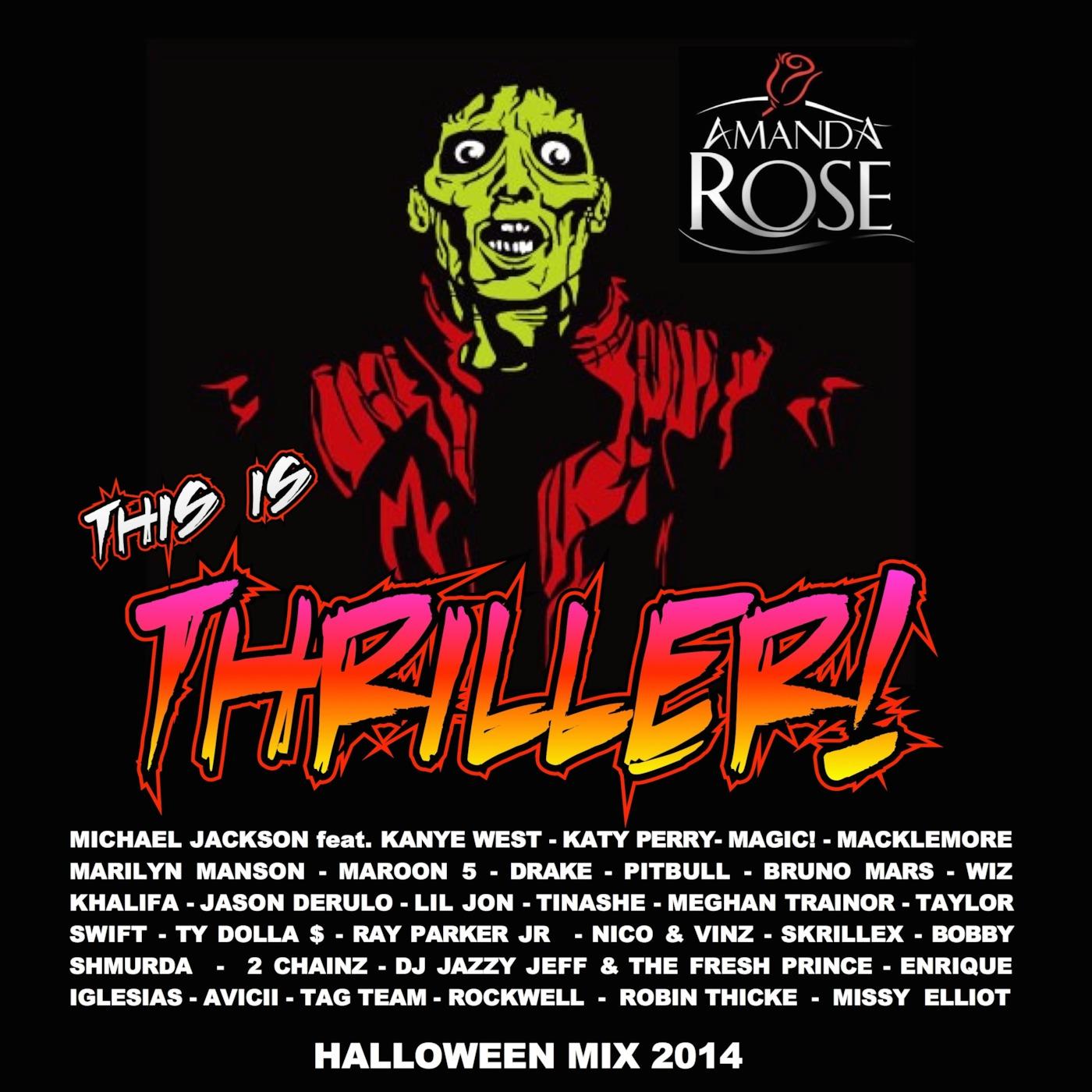 this is thriller! (halloween top 40 mix 2014) dj amanda rose's podcast