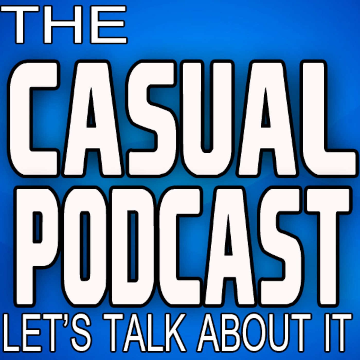 Casual Podcast