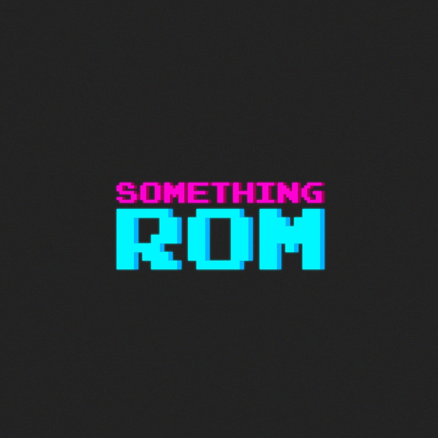 Something ROM's Podcast