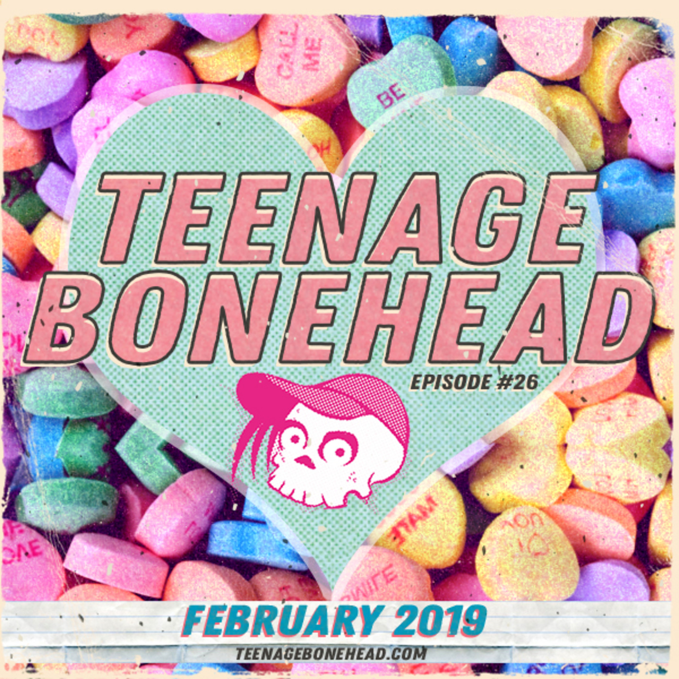 Teenage Bonehead Episode #26 TeenageBonehead com podcast