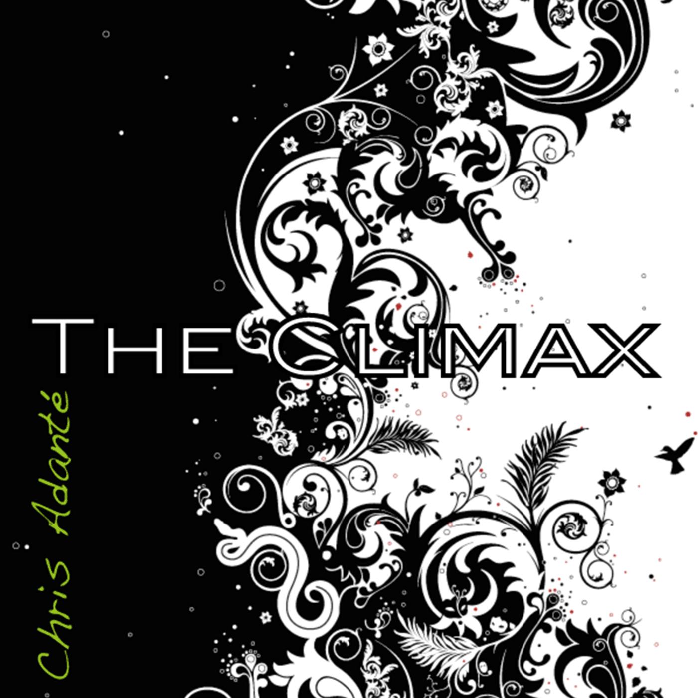 Chris Adanté - The Climax
