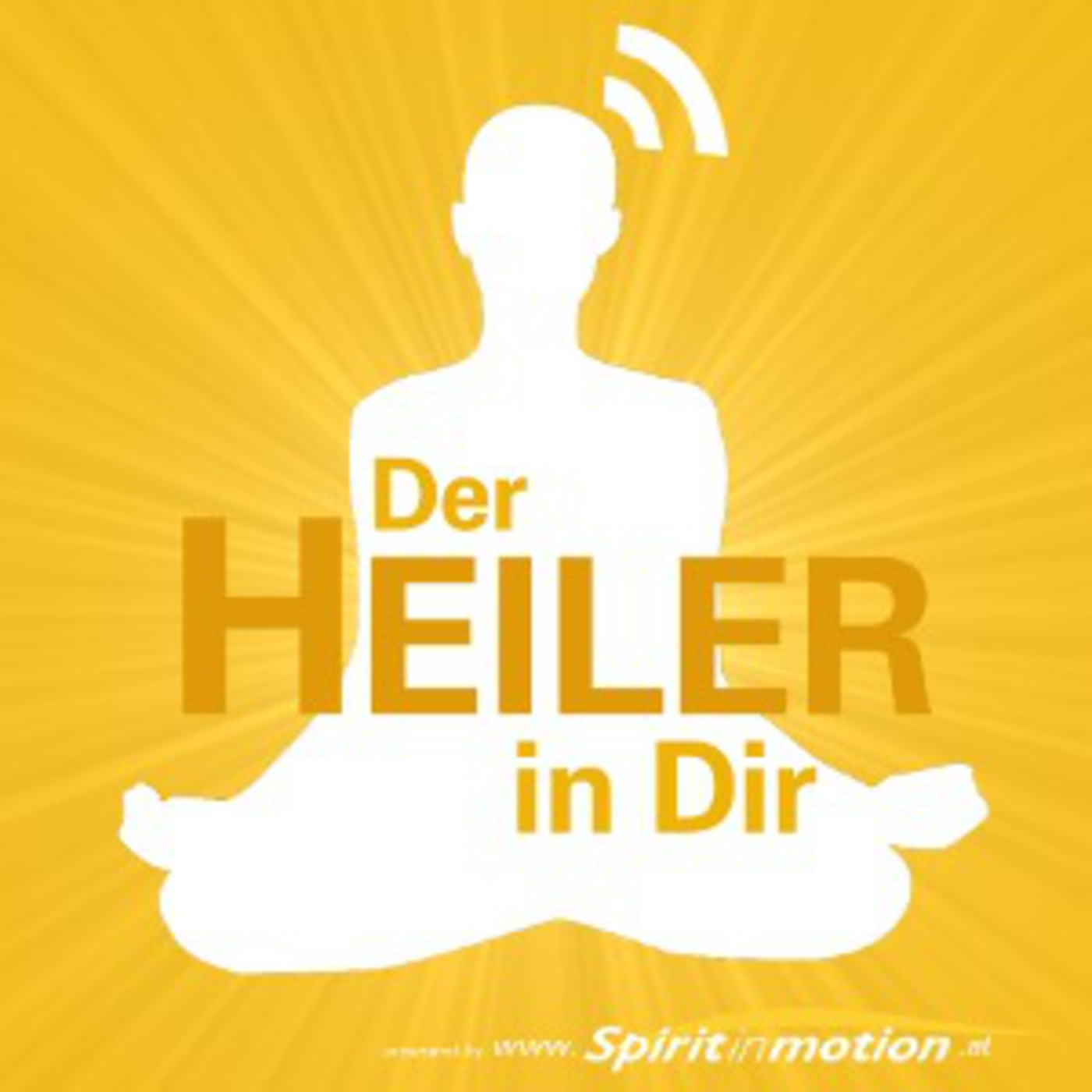 Podcast - Der Heiler in dir