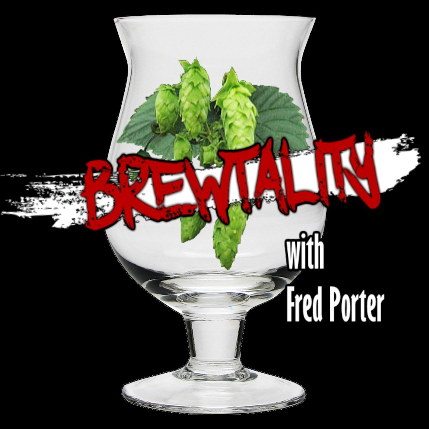 Brewtality with Fred Porter