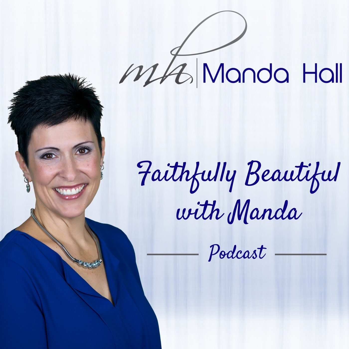 Faithfully Beautiful Podcast