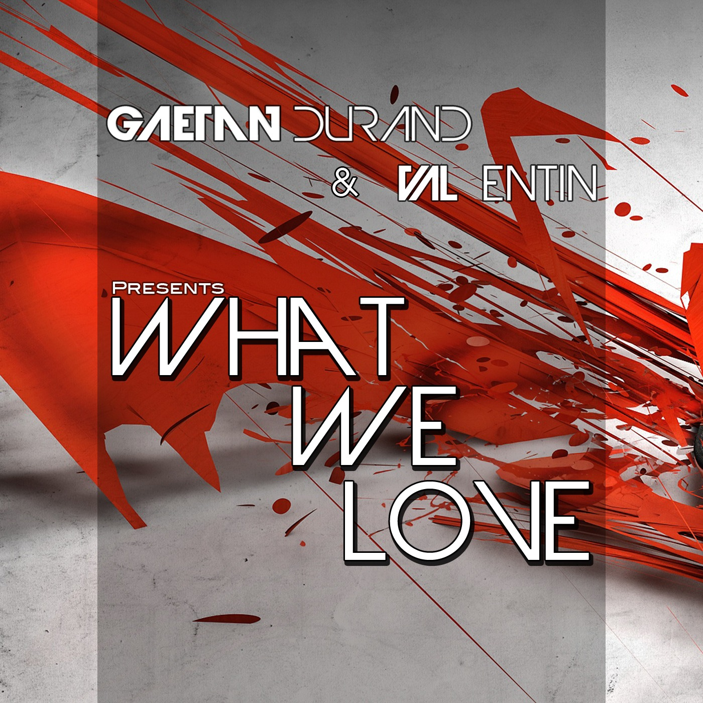 Gaetan Durand & Val Entin presents - What We Love podcast