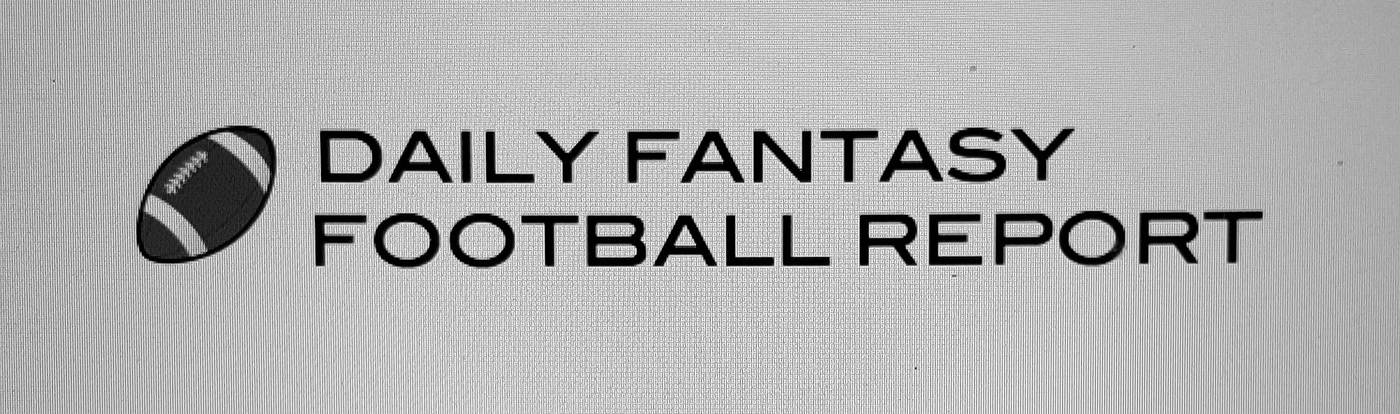 Daily Fantasy Football Report
