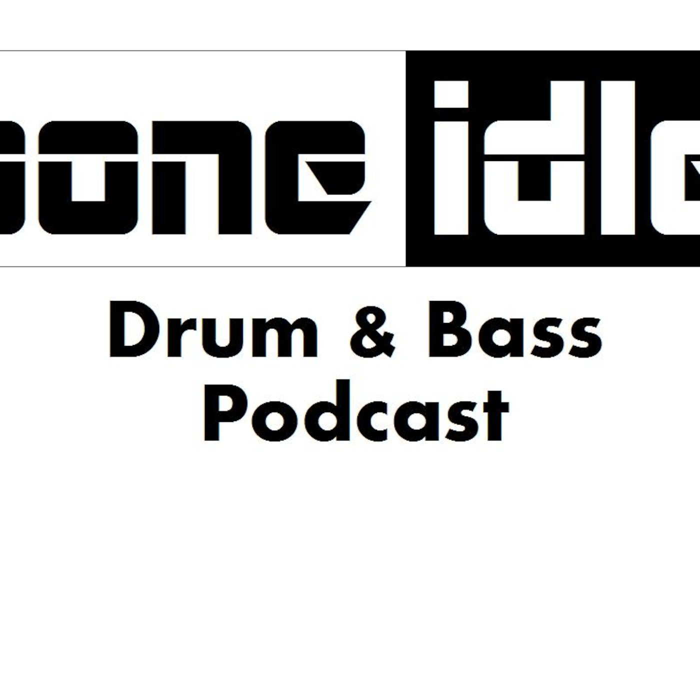 BONE IDLE D&B PODCAST