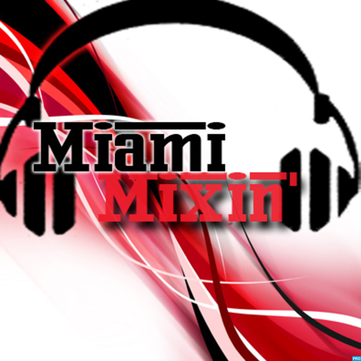 Miami Mixin with Rob Vanz