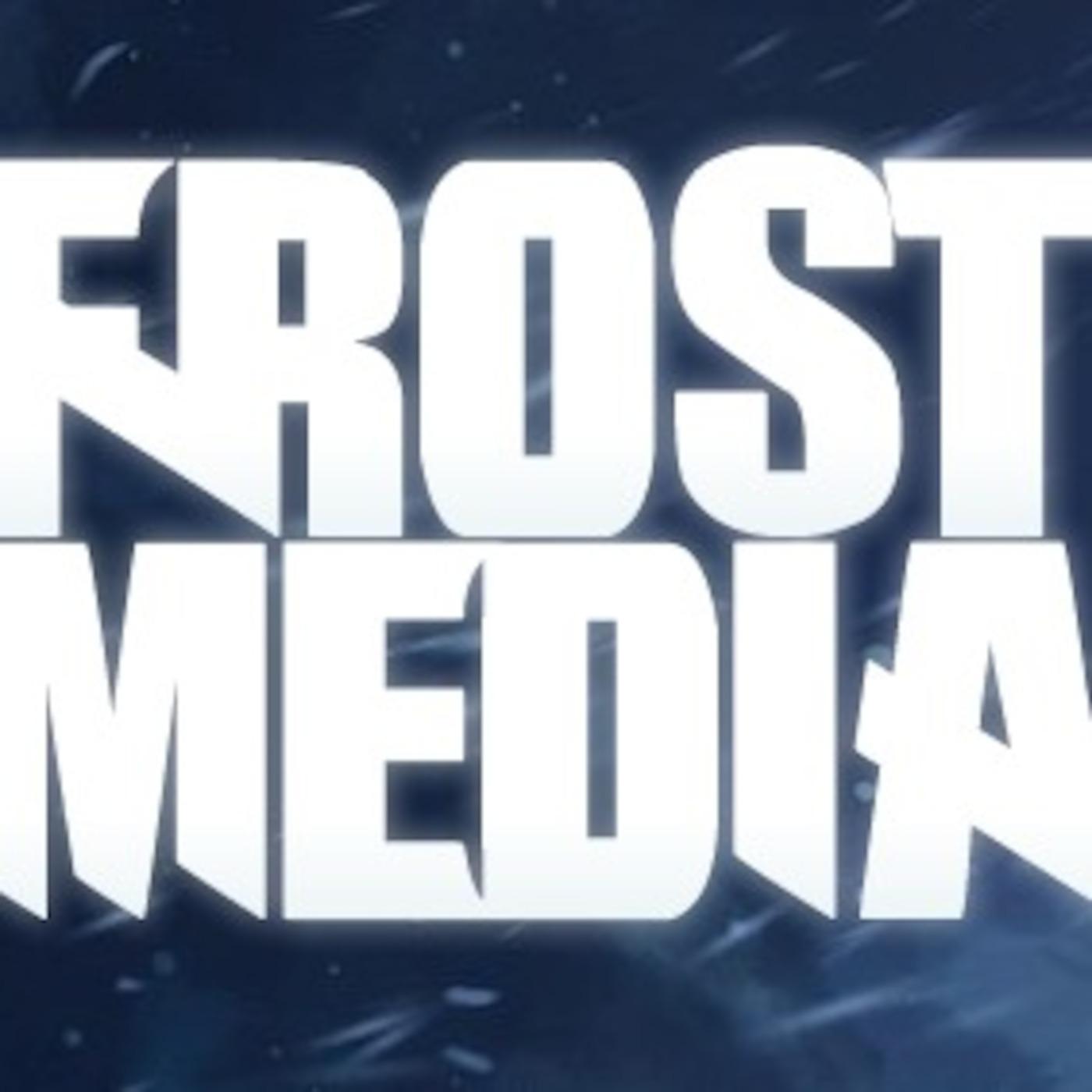 Frost Media Specials