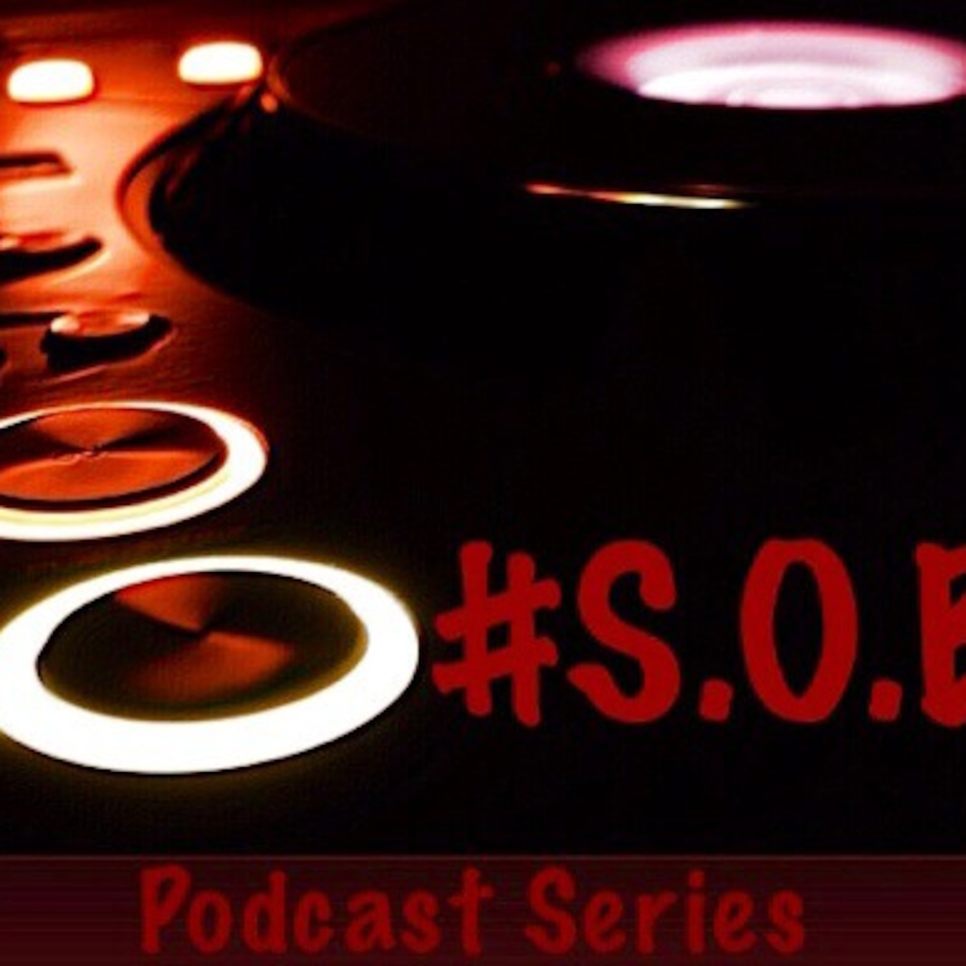 #SOB's Podcast