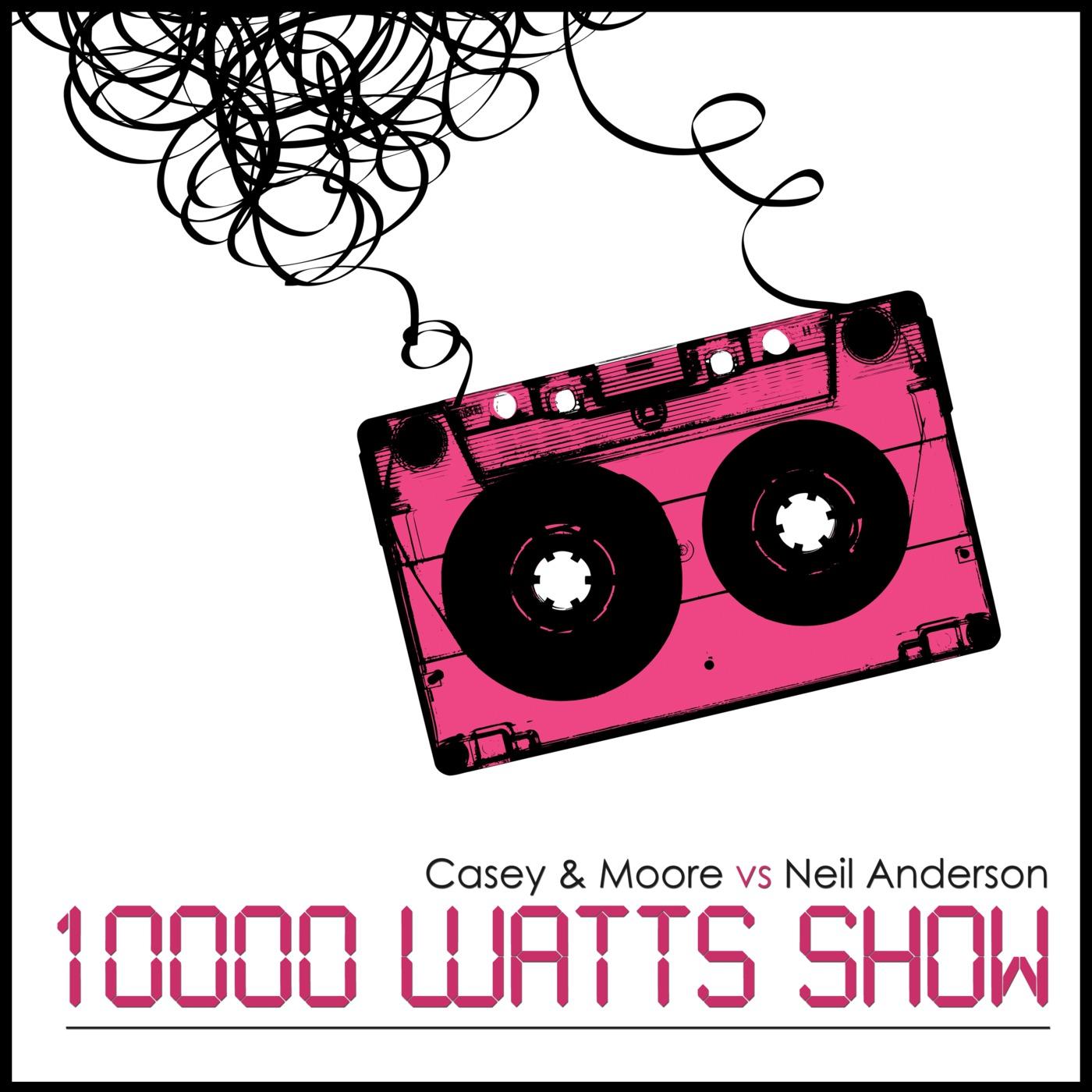 10.000 Watts Show