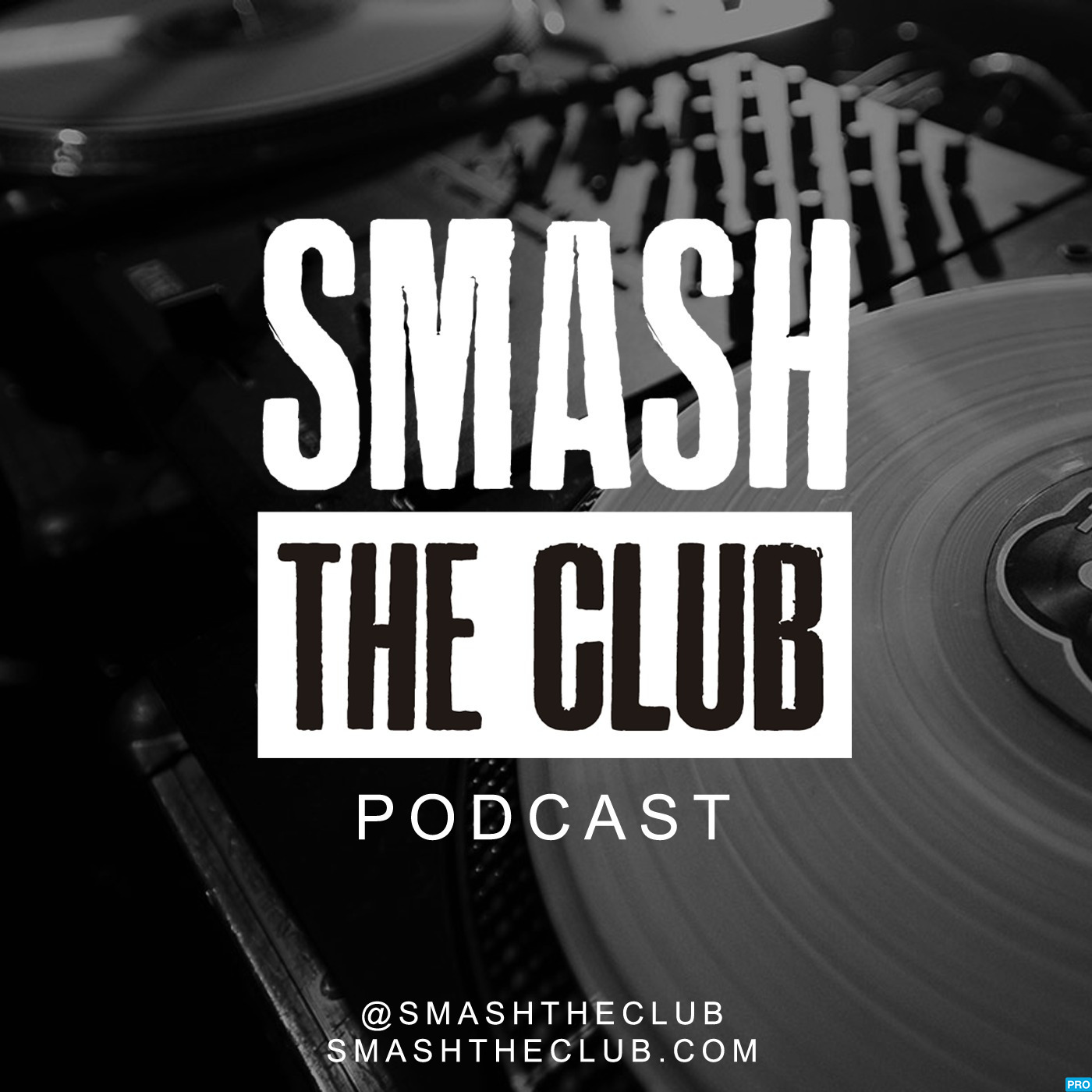 Smash The Club Podcast