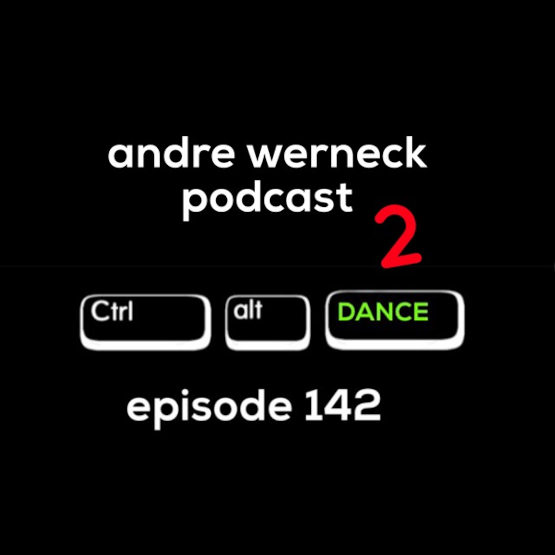 Episode 142 - Ctrl + Alt + DANCE 2 Andre Werneck's podcast
