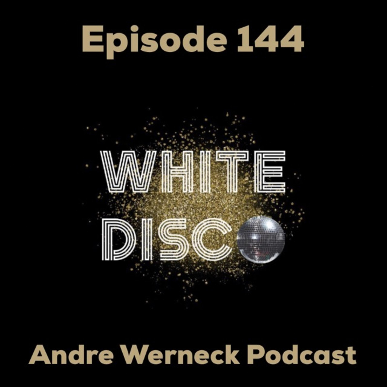 Episode 144 - White Disco