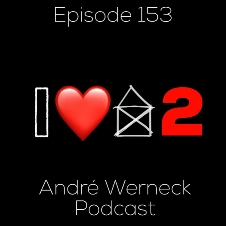 Episode 153 - I Love House 2