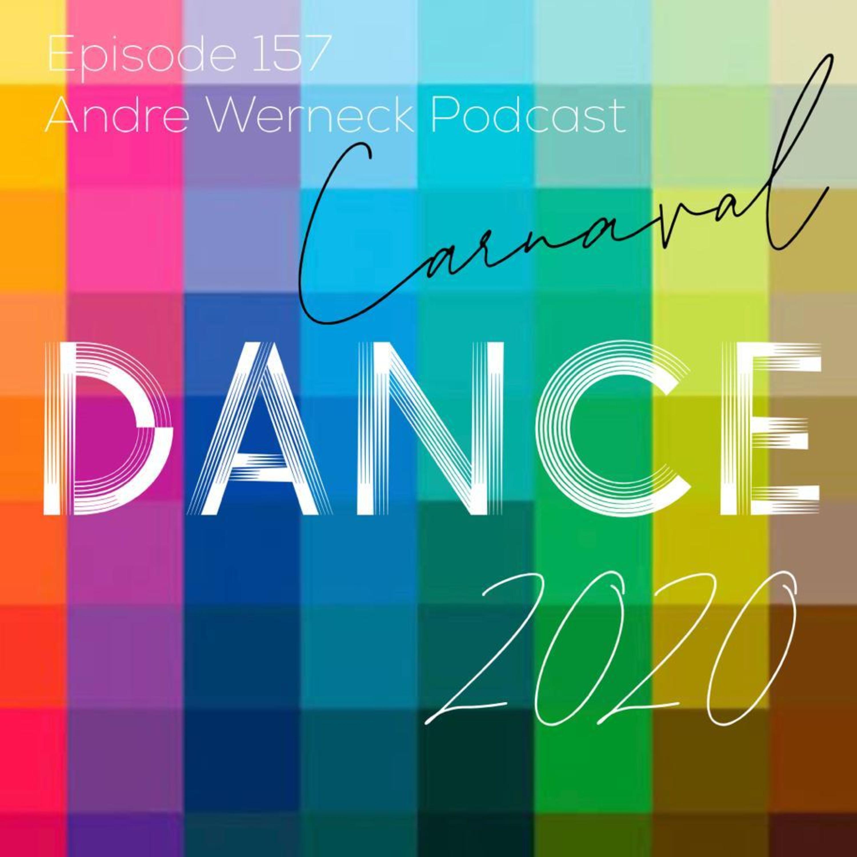 Episode 157 - Dance 2020 Carnaval