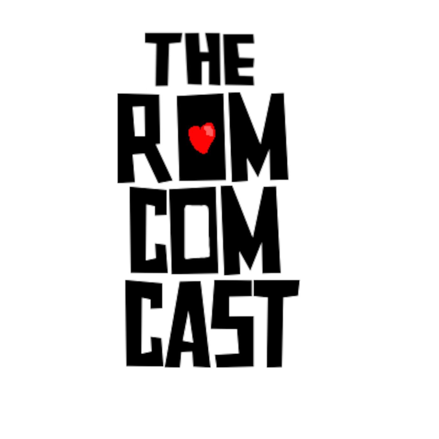 The RomComCast