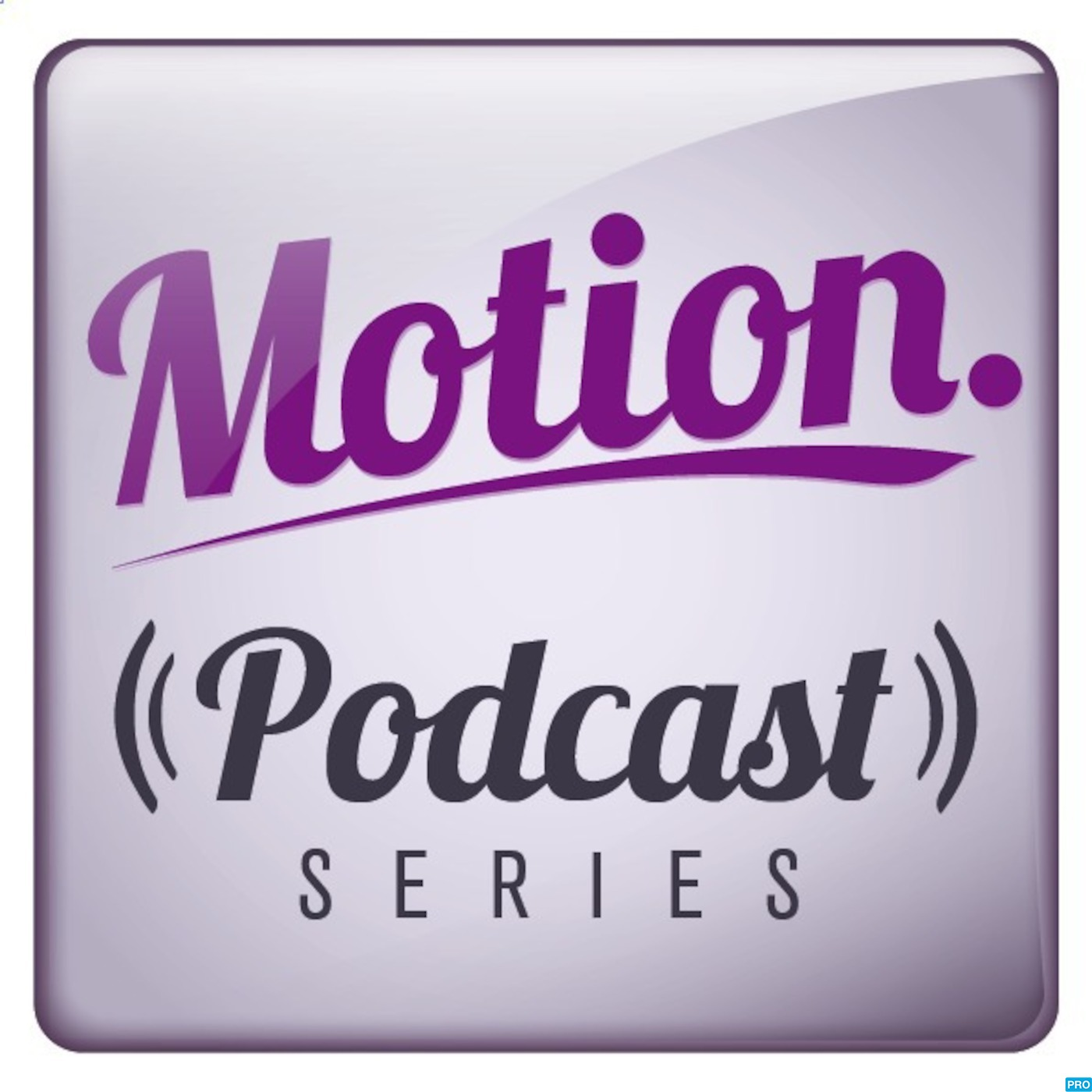 Motion Podcast
