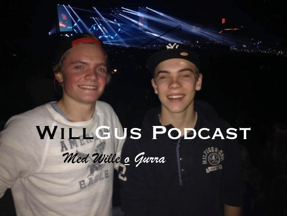 WillGus Podcast