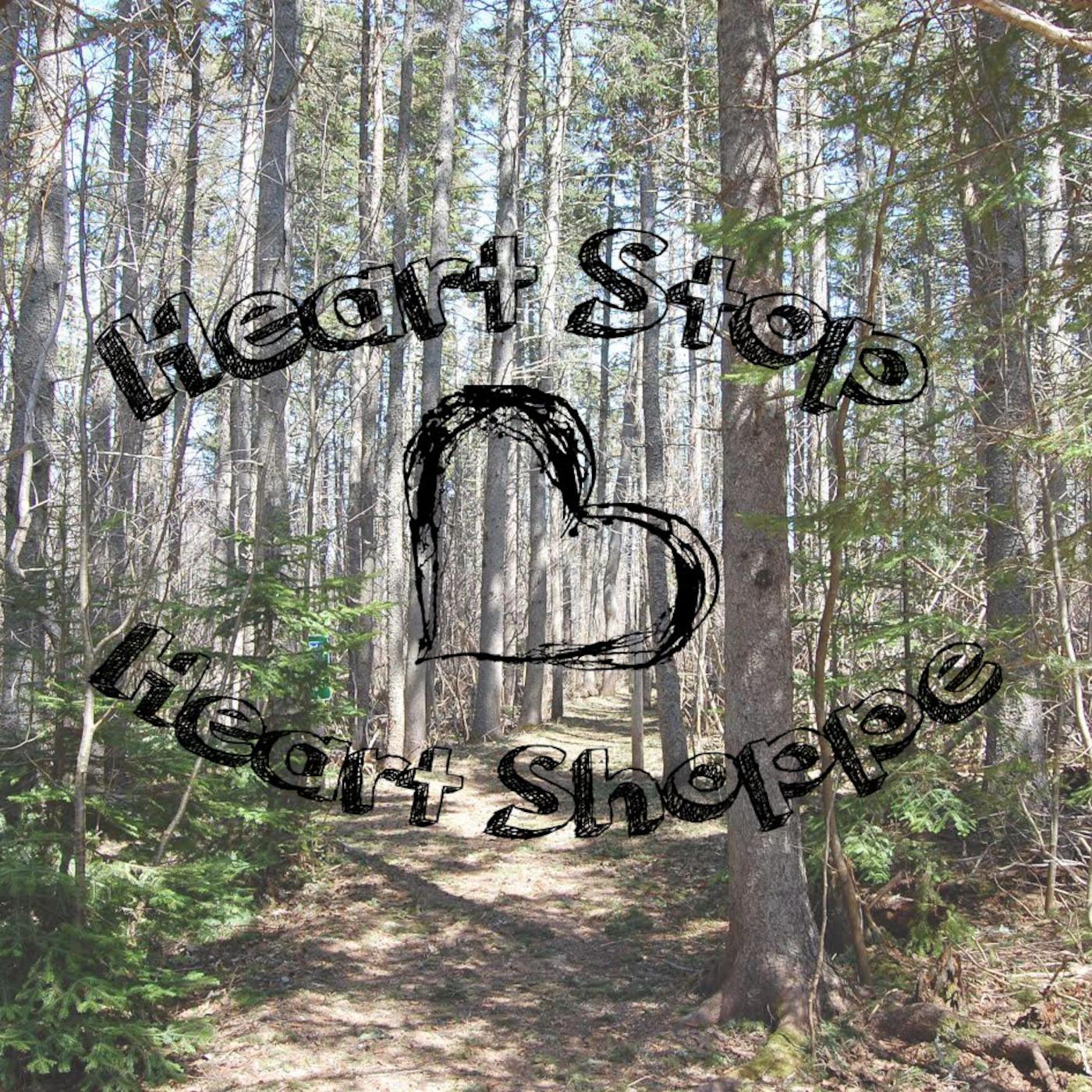 Heart Stop Heart Shoppe