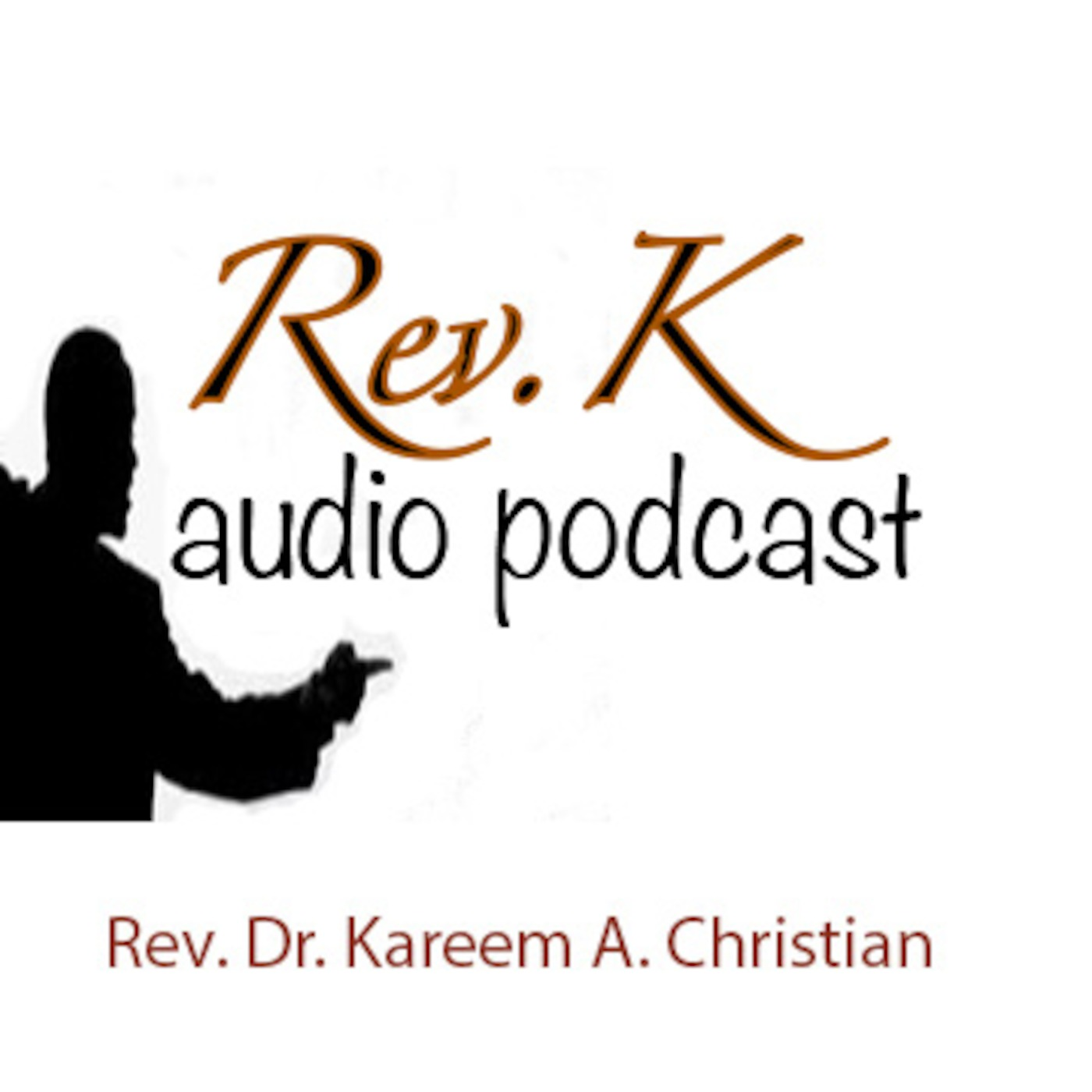 Rev. Dr. K. A. Christian's Podcast