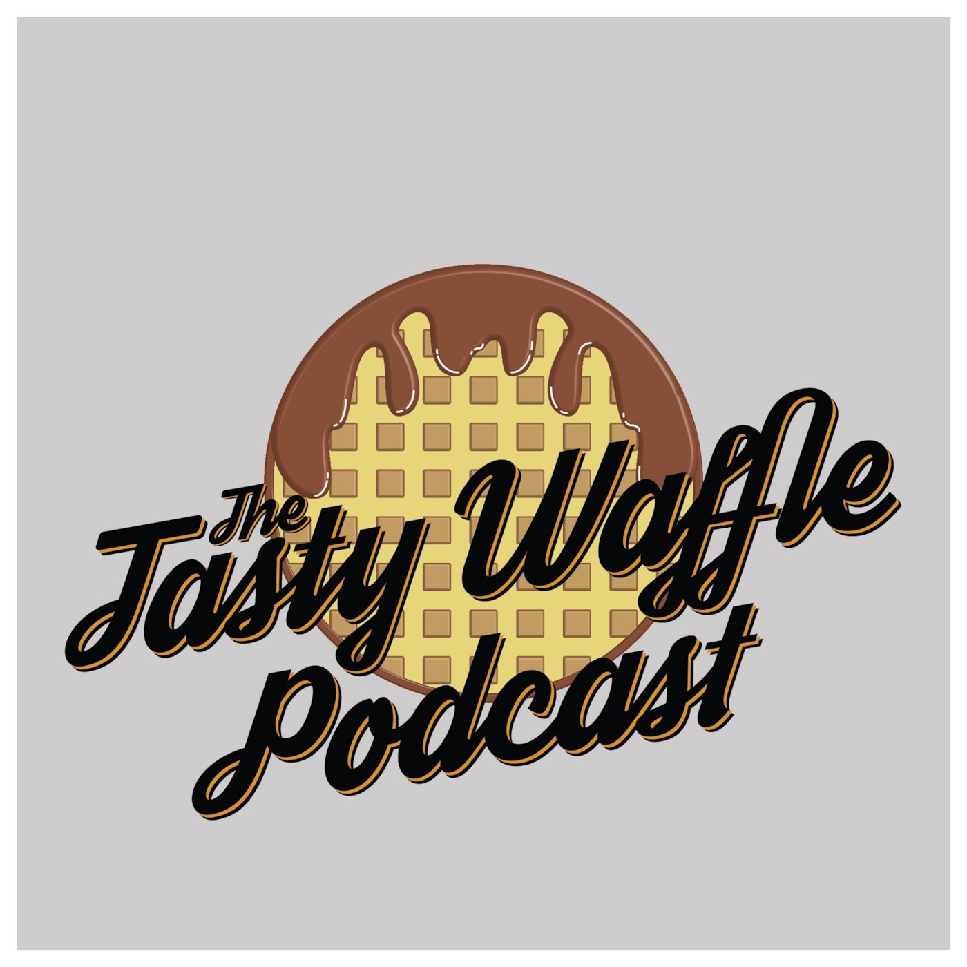 The Tasty Waffle Podcast