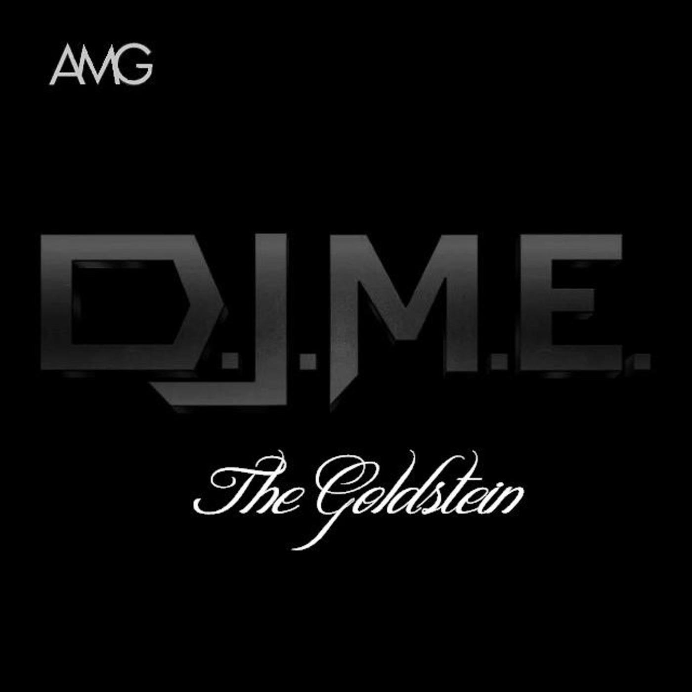 D J M E  Dj MainEvent - Fixation 11 - AMG The Goldstein Dj