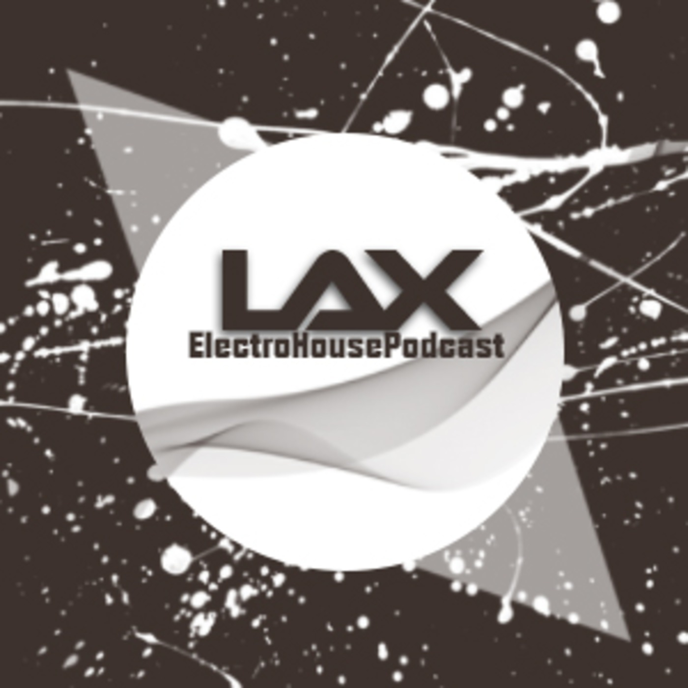 LAX's ElectroHousePodcast