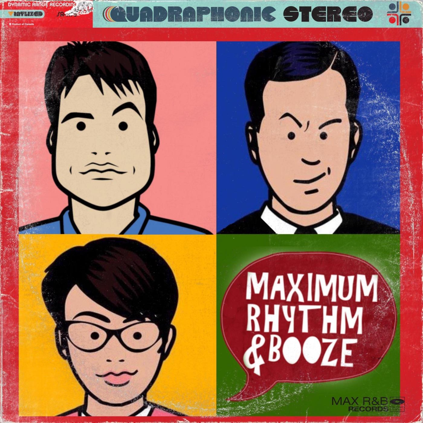 Maximum Rhythm and Booze!