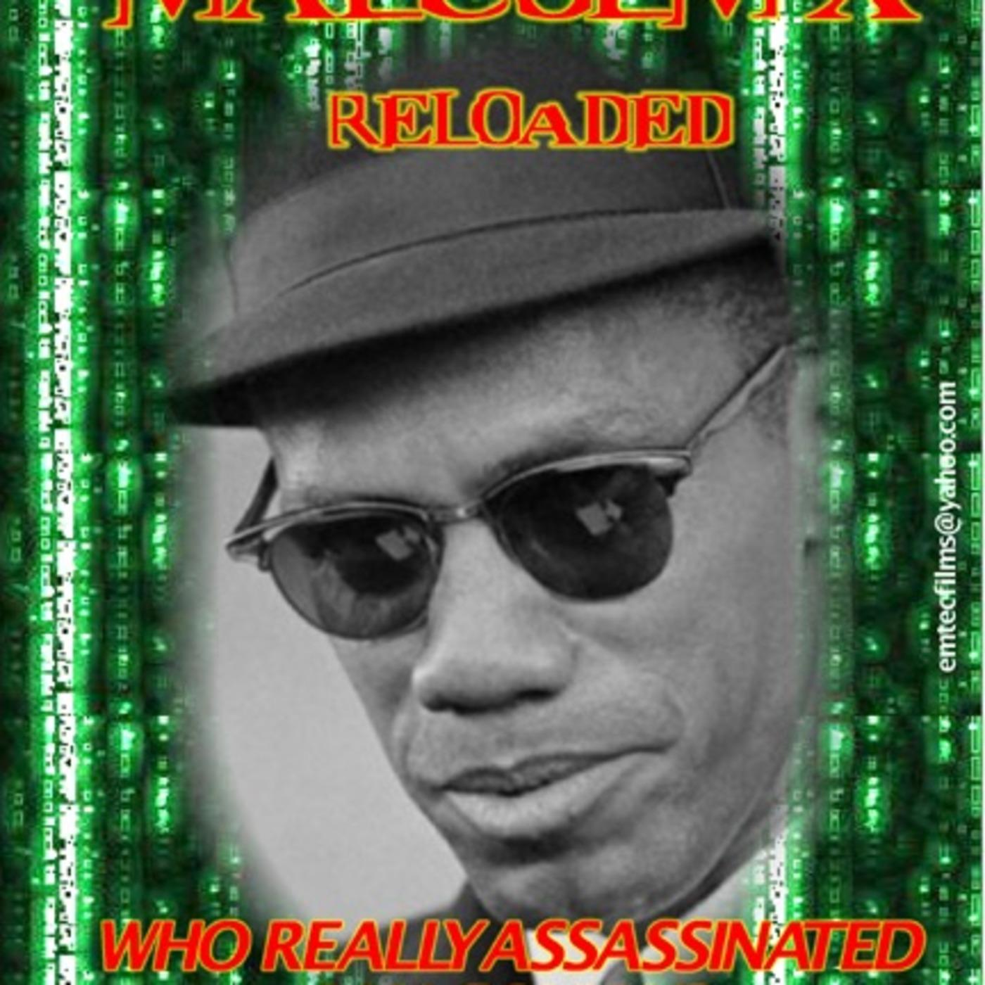 Malcolm X Reloaded