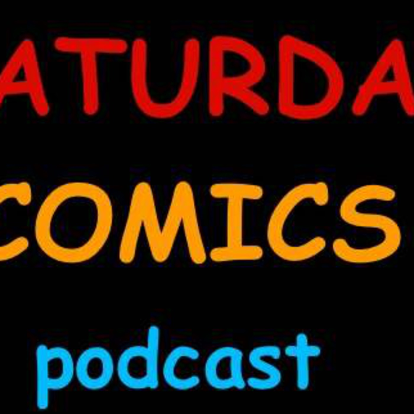 Saturday Comics Podcast