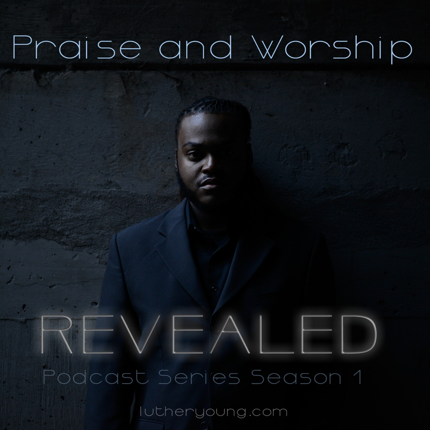 Praise and Worship REVEALED
