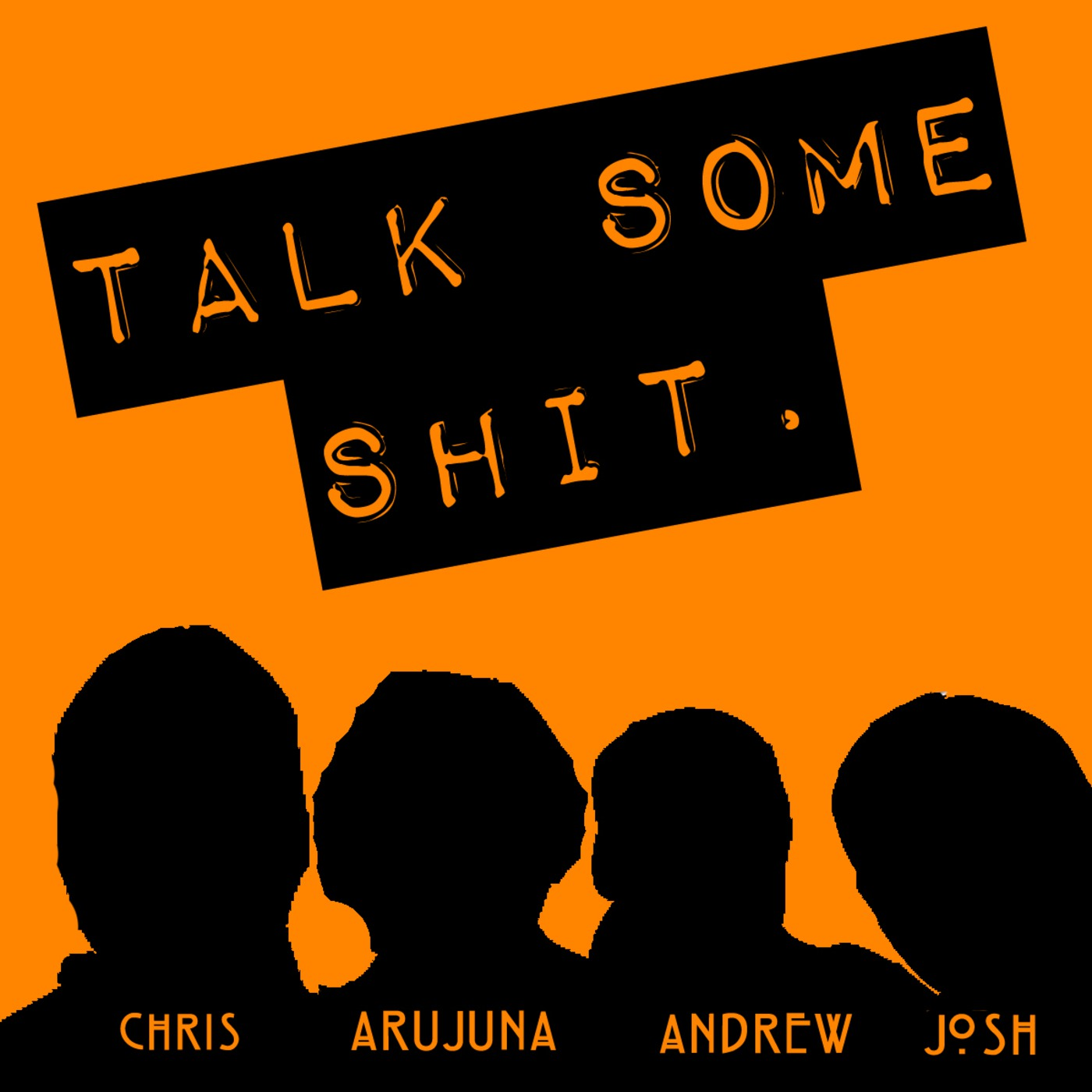 TalkSomeShit's Podcast