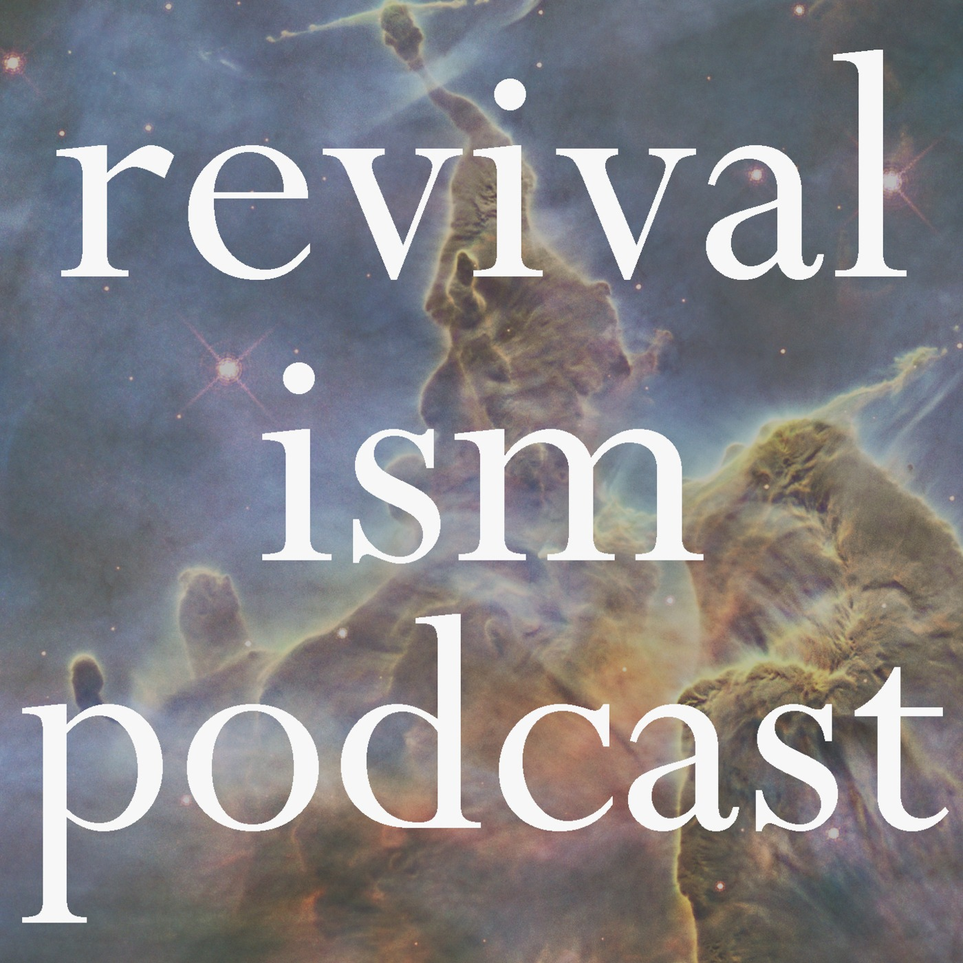 Revivalism Podcast