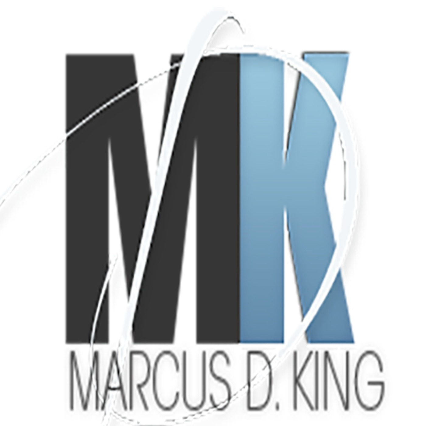 Marcus D. King Ministries Podcast