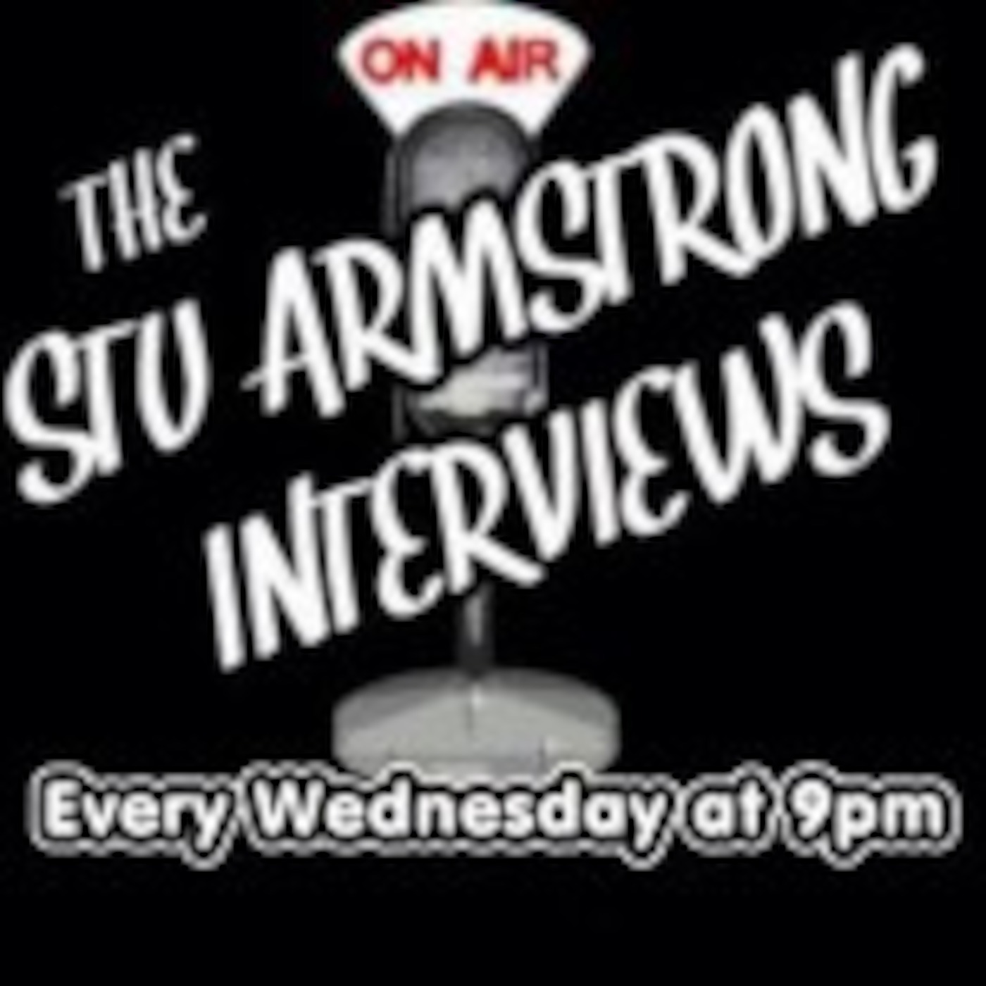The Stu Armstrong Interviews