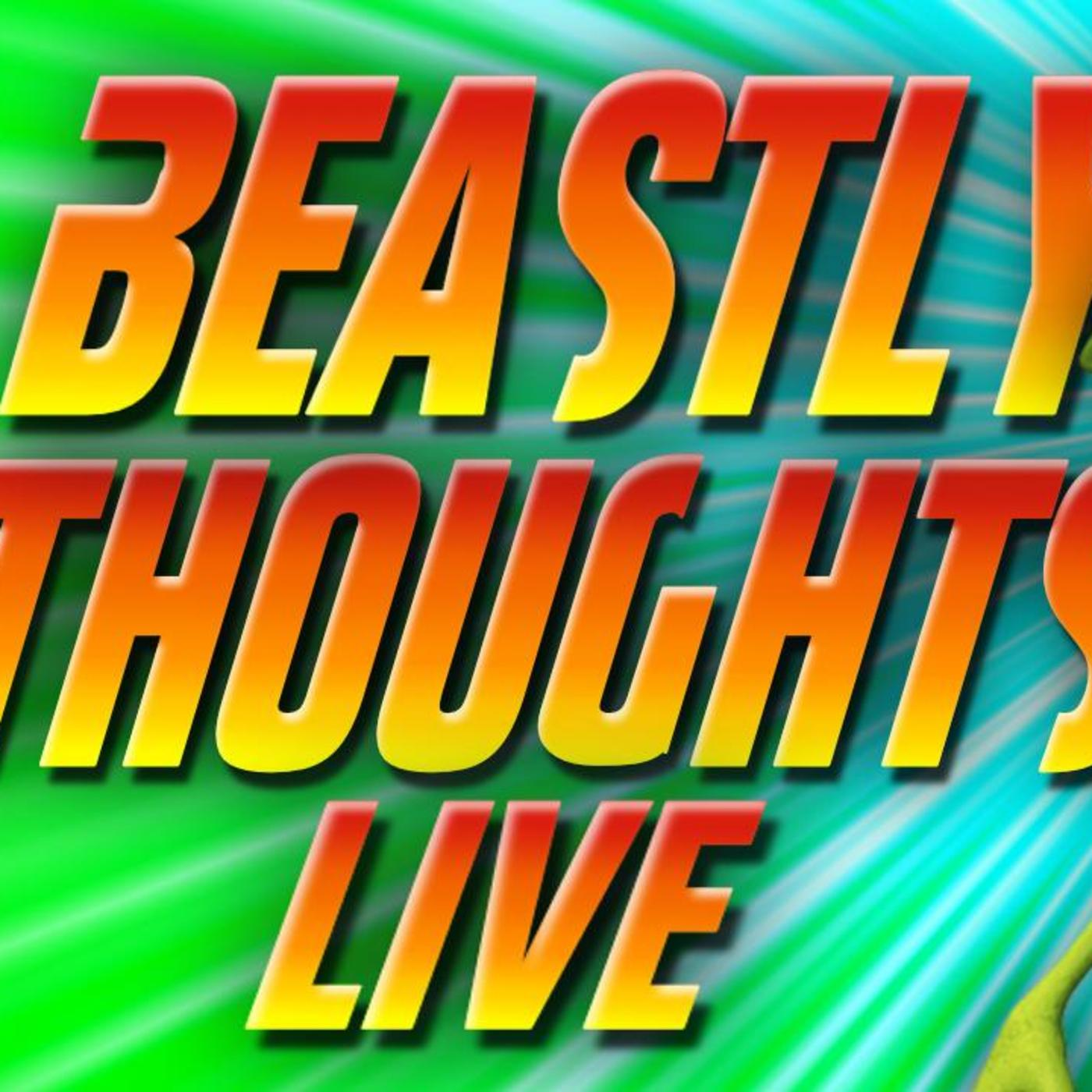 Beastly Thoughts Show