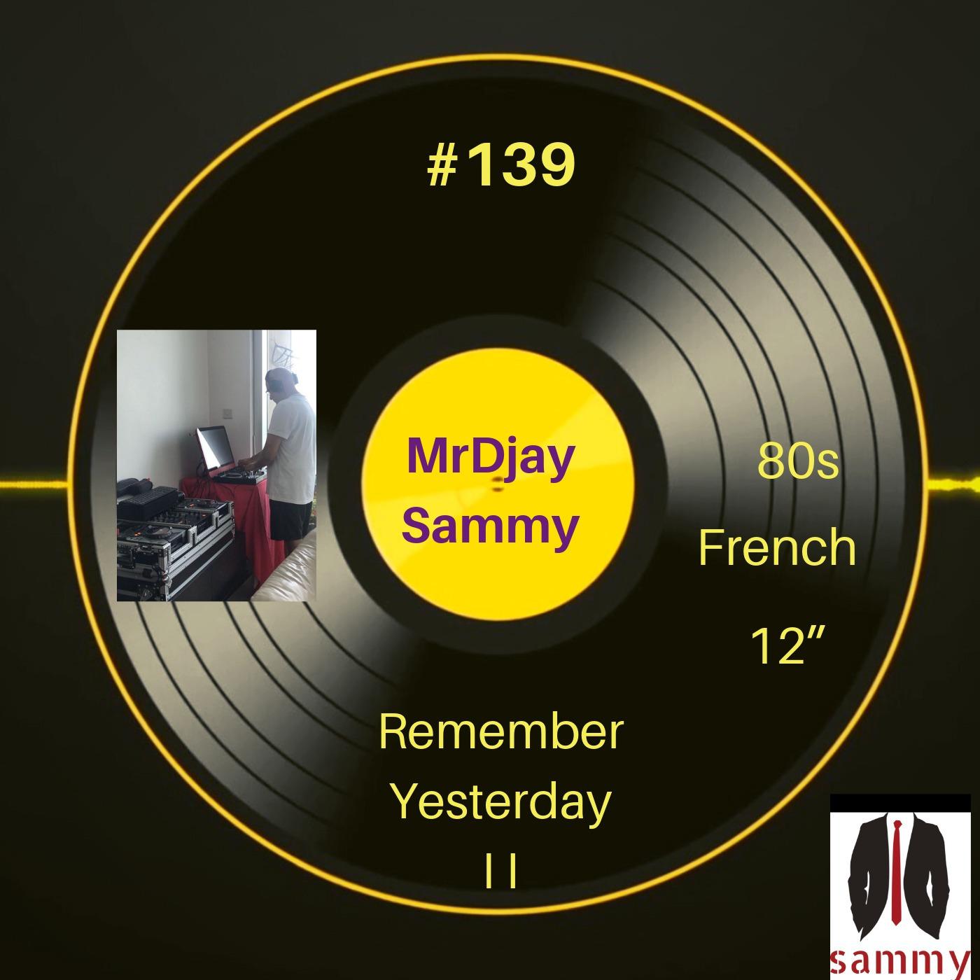 139_ Remember Yesterday V2 Sammy podcast